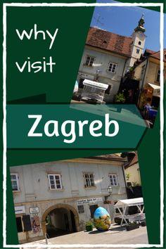 Why visit #Zagreb, #Croatia?