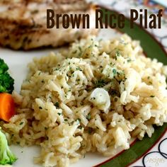 Brown Rice Pilaf, will sub the butter for olive oil, and use vegetable broth