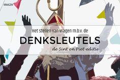 Het stellen van denkvragen bij Sinterklaas en Zwarte Piet Teacher Sites, School Tool, Happy Kids, Critical Thinking, Storytelling, Preschool, Education, Learning, Scrabble