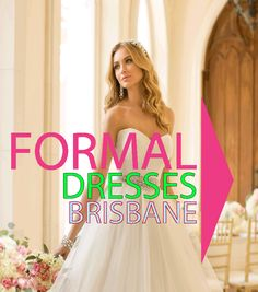 Check this link right here http://elitebridal.com.au/formal-dresses-brisbane/ for more information on Formal Gowns Brisbane. Finding a Formal Gowns Brisbane is simple when you have a good idea of the style and colors that you like best. You can shop online for gowns if you want more variety; shopping online is also much less costly than shopping for dresses locally.