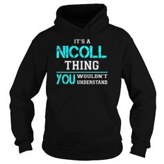I Love Its a NICOLL Thing You Wouldnt Understand - Last Name, Surname T-Shirt Shirts & Tees