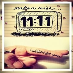 I love 11:11 wishes...