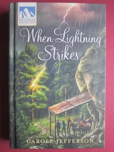 When Lightning Strikes, Mysteries Of Silver Peak #14