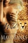 Wild by Maya Banks