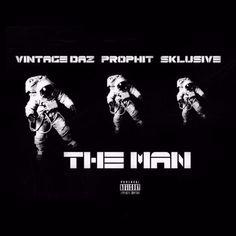 The Man ft Prophit, Sklusive (Prod Mall DidIt)      #Supernova https://soundcloud.com/vintagedaz/the-man