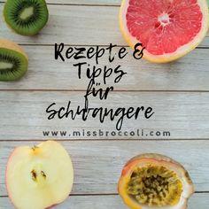 Rezepte und Tipps für die Schwangerschaft. Schwanger, Tipps und Tricks, Ernährung, vegetarisch, vegan.  #schwanger #schwangerschaft #tipps #tricks #vegan #vegetarisch #rezepte