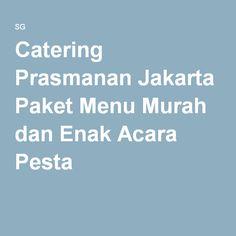Catering Prasmanan Jakarta Barat Selatan Timur Utara