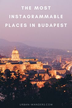 The Most Instagrammable Places in Budapest - Urban Wanders Backpacking Europe, Road Trip Europe, Europe Travel Guide, Travel Destinations, Travel Ideas, Travel Photos, Travel Inspiration, Photography Tips, Travel Photography