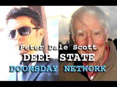DARK JOURNALIST: PETER DALE SCOTT - DEEP STATE: SECRET GOVERNMENT CIA FEMA & THE DOOMSDAY NETWORK - YouTube