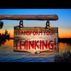 #Transform your #thinking