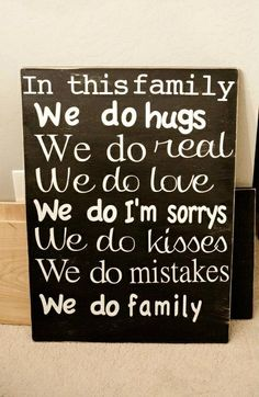 Family Quotes and Sayings | In this family... | Quotes / Sayings