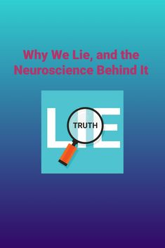 Learn the real reasons people lie. People Lie, Neuroscience, Textbook, Communication, Author, Letters, Teaching, Gallery, Business
