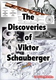 The Amazing Discoveries of Viktor Schauberger - The Water Wizard 2 DVD-ROMs