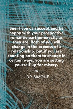 Don't count on your partner changing in certain ways... - Dr. Simone http://beyondlimitswithdrsimone.com/blog