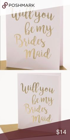 """New Pack of 6 """"Will you be my Bridesmaid?"""" Cards New Set of 6 """"Will you be my Bridesmaid?"""" Cards - blank inside for personal message- with envelopes. Gold and White. If you need a different quantity please message me. Also checkout my closet for other Bridesmaid and Maid Of Honor gifts! TRS Other"""