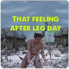 """The day after leg day....""""it's in the bone, it's in the bone!"""""""