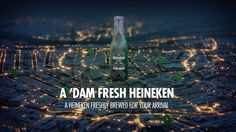 A 'Dam Fresh Heineken. A campaign in which travel data and beer brewing team up to deliver an amazing product and experience. Advertising, Ads, Beer Brewing, Netherlands, Alcoholic Drinks, Branding, Tours, Fresh, Activities