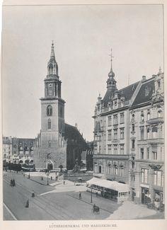 ca 1900 Marienkirche mit Lutherdenkmal