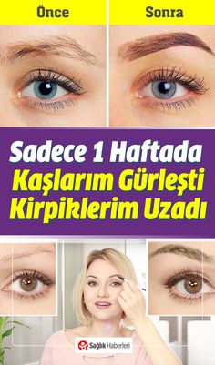 Sadece 1 Haftada Kaşlarım Gürleşti ve Kirpiklerim Uzadı - Skin Care Beauty Care, Diy Beauty, Beauty Skin, Beauty Makeup, Artificial Eyelashes, False Eyelashes, Beauty Tips For Face, Natural Beauty Tips, Beauty Hacks Skincare