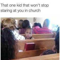 That one kid that won't stop staring at you in church #christian #meme