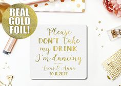 Gold foil Coasters Please Don't Take My Drink I'm
