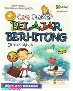 CARA PRAKTIS BELAJAR BERHITUNG UNTUK ANAK  |  Toko Buku Online GarisBuku.com  |  021.9415.1164 - 0813.1020.3084