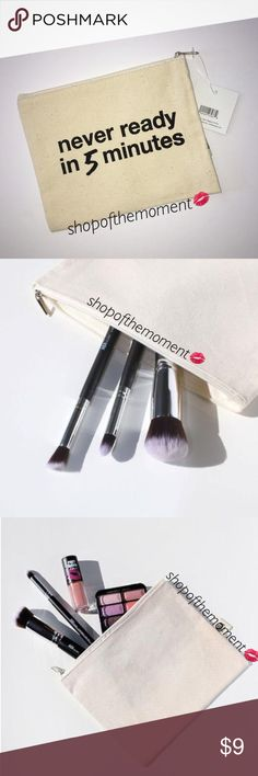 """⌛️🆕Makeup Pouch Put your SH⚡️T in here! $9 2/$16 Never Ready in 5 Makeup Pouch  ⌛️⌛️⌛️⌛️⌛️⌛️⌛️⌛️⌛️⌛️⌛️⌛️  Adorable natural canvas pouch rendered in soft yet extremely durable high quality canvas. These cuties are perfect for holding all of your essentials. Its a makeup bag. A bikini bag. A pencil case for the kids. A gym essentials bag. Or just a really cute wallet or clutch. Machine Washable.  Approximate Measurements: 6.5"""" x 8""""  ⌛️⌛️⌛️⌛️⌛️⌛️⌛️⌛️⌛️⌛️⌛️⌛️  ✗ Drama ✗ Trades ⚡️Fast Shipper…"""