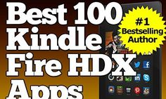 Best 100 Kindle Fire HDX Apps Updated With Top Apps for the Kindle Fire HDX 0 500x300.jpg