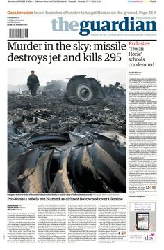 MH17 The Guardian | Murder in the sky: missile destroys jet and kills 295