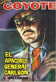El apacible general Carlson. Ed. Cid, 1964. (Col. El Coyote; 151)