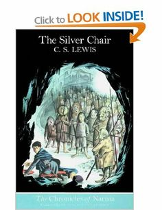 The Silver Chair The Chronicles of Narnia, Book 6: Amazon.co.uk: C. S. Lewis, Pauline Baynes: Books