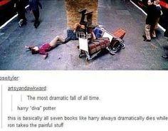 Ron = face plant; Harry = graceful diva