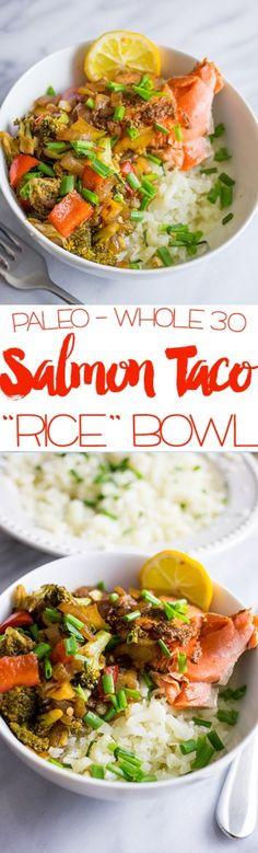 Paleo Salmon Taco Bowls with Cauliflower Rice