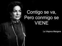 La viejona margara frases pinterest spanish quotes spanish discover ideas about quotes pics altavistaventures Image collections