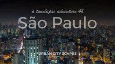 São Paulo - Timelapse 4k 2017.