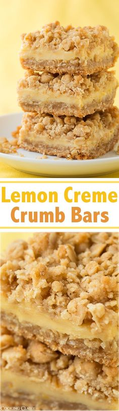 """Lemon Creme Crumb Bars Recipe via Cooking Classy - """"these are probably my favorite bars I've ever had (these and the creme brulee cheesecake bars I made). So amazingly good!"""" The BEST Easy Lemon Dess (Baking Face Recipes For) Lemon Desserts, Lemon Recipes, Just Desserts, Sweet Recipes, Baking Recipes, Cookie Recipes, Delicious Desserts, Dessert Recipes, Bar Recipes"""