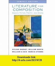 Literature for Composition Essays, Fiction, Poetry, and Drama, Compact Edition (9780321107800) Sylvan Barnet, William E. Burto, William E. Cain, Marcia Stubbs , ISBN-10: 0321107802  , ISBN-13: 978-0321107800 ,  , tutorials , pdf , ebook , torrent , downloads , rapidshare , filesonic , hotfile , megaupload , fileserve