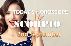 Scorpio Daily Horoscope Today Thursday 2nd September 2021, You are having success. It is above all your curiosity of mind that others appreciate about you. Scorpio Daily Horoscope, New Relationships, Thursday, September, Mindfulness, Success, Curiosity, Future, Projects