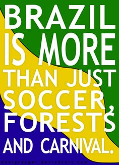 BRASIL is more than....