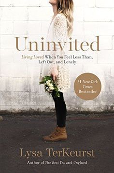 Uninvited: Living Loved When You Feel Less Than, Left Out... https://www.amazon.com/dp/1400205875/ref=cm_sw_r_pi_dp_x_.aQ6xbHEN8H3M