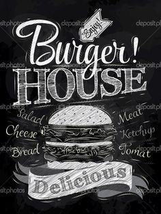 Poster lettering burger house delicious, in retro style drawing with chalk on chalkboard background. Chalkboard Lettering, Chalkboard Designs, Hand Lettering, Deco Restaurant, Burger Restaurant, Menu Design, Food Design, Menu Hamburger, Burger Menu