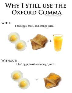 Why I still use the Oxford Comma.