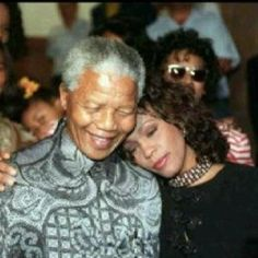 Our hero, our Madiba:  With the late Whitney Houston