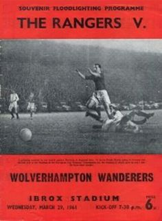 Rangers 2 Wolves 0 in March 1961 at Ibrox. Programme cover for the Euro Cup Winners Cup Semi Final, 1st Leg.