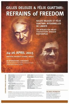Gilles Deleuze and Félix Guattari: Refrains of Freedom –  International Conference, Athens, Greece, 24-26 April 2015