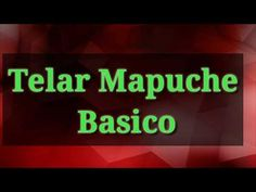 TELAR MAPUCHE Básico - YouTube Puppy Dog Eyes, Loom Weaving, Youtube, Neon Signs, Make It Yourself, Videos, Leo, Weaving, Rug Loom