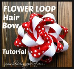 Flower Loop Hair Bow Tutorial - Adorable and easy video on how to make a loopy flower bow. Super cute and very versatile hair bow. Hairbow Supplies, Etc.