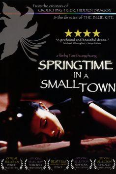 Springtime in a Small Town (Tian Zhuangzhuang, 2002)