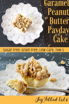 What do you call yellow cake topped with peanut butter, caramel, and peanuts? Payday Cake! It is low carb, sugar free, grain free, and a THM S.