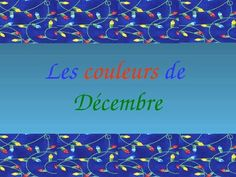 French Christmas Vocabulary and Colors Presentation / Game Cards